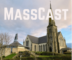 Masscast from Our Lady Star of the Sea Church Bundoran